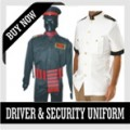 DRIVERS & SECURITY UNIFORMS
